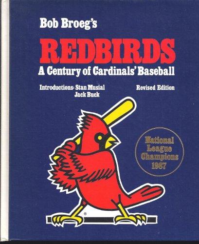 Bob Broeg's Redbirds: Broeg, Bob