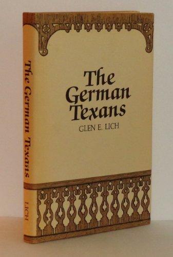 THE GERMAN TEXANS: Lich, Glen E.