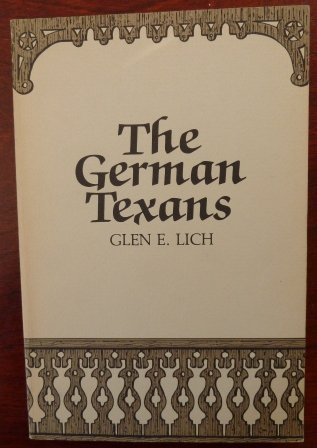 9780933164857: The German Texans (The Texians and the Texans)