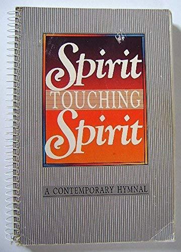 9780933173019: Spirit Touching Spirit - A Contemporary Hymnal