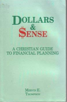 9780933173163: Dollars and Sense: A Christian Guide to Financial Planning