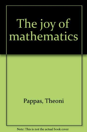 9780933174399: Title: The joy of mathematics