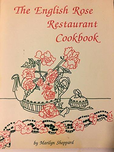 9780933174474: The English Rose Restaurant Cookbook