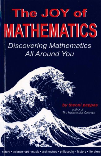 9780933174658: The Joy of Mathematics: Discovering Mathematics All Around You