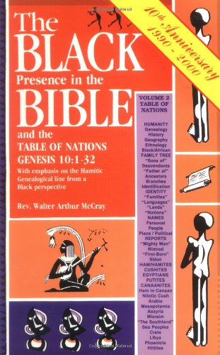 9780933176249: The Black Presence in the Bible and the Table of Nations, Genesis 10:1-32: With Emphasis on the Hamitic Genealogical Line from a Black Perspective
