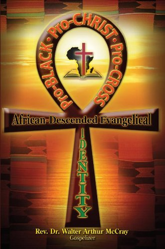 9780933176607: Pro-Black, Pro-Christ, Pro-Cross: African-Descended Evangelical Identity