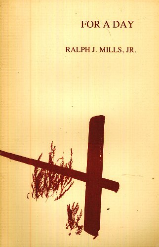 For a Day Poems (0933180691) by Mills, Ralph J.