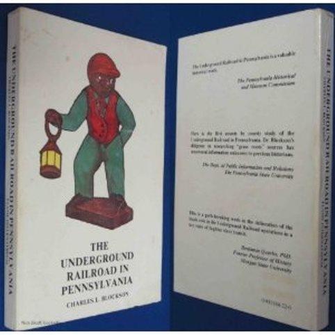 Underground Railroad in Pennsylvania: Blockson, Charles L.