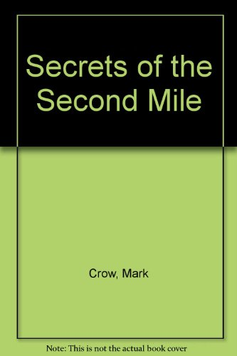 9780933188037: Secrets of the Second Mile