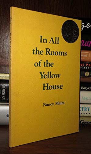 9780933188273: In All the Rooms of the Yellow House