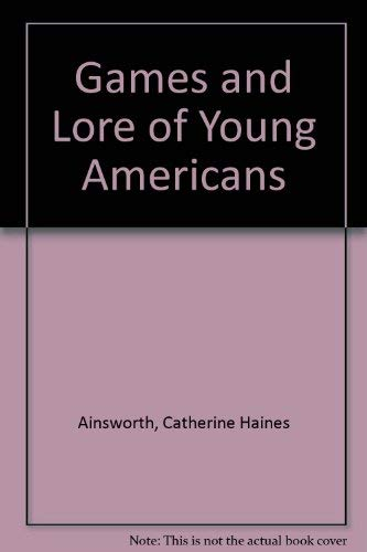 9780933190108: Games and Lore of Young Americans