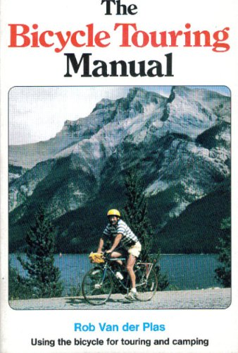 9780933201156: The Bicycle Touring Manual