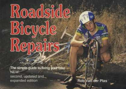 9780933201279: Roadside Bicycle Repairs The simple guide to fixing your bike.