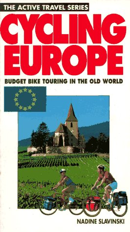 9780933201446: Cycling Europe: Budget Bike Touring in the Old World (The Active Travel Series)