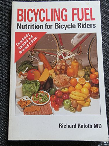 9780933201545: Bicycling Fuel: Nutrition for Bicycle Riders