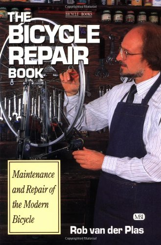9780933201552: The Bicycle Repair Book: The New Complete Manual of Bicycle Care