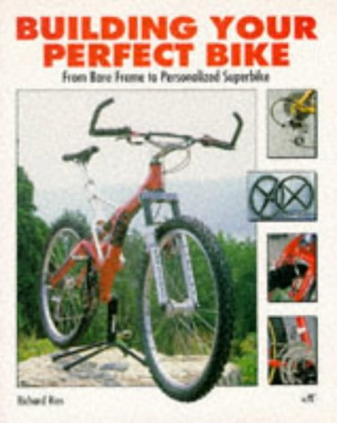 9780933201774: Building Your Perfect Bike: From Bare Frame to Personalized Superbike