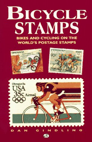 9780933201781: Bicycle Stamps: Bikes and Cycling on the World's Postage Stamps (Bicycle Books)