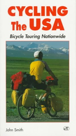 9780933201842: Cycling the USA: Bicycle Touring Nationwide (Bicycle Books)