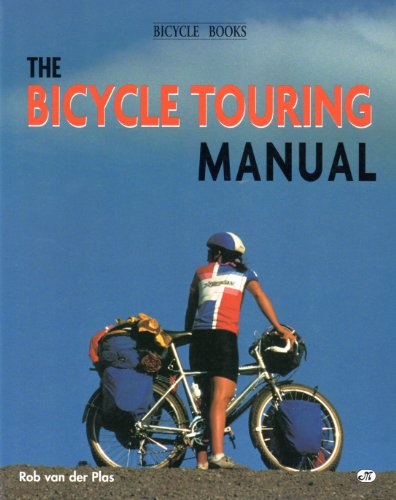 9780933201873: The Bicycle Touring Manual: Using the Bicycle for Touring and Camping