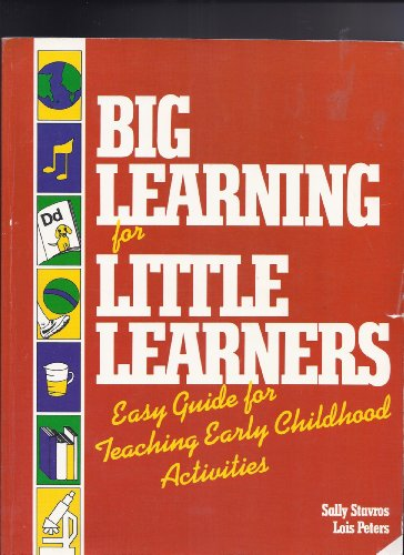 9780933212305: Big Learning for Little Learners