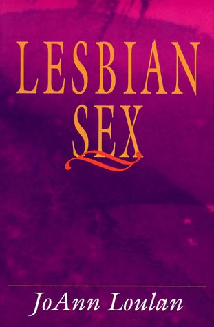 Lesbian Sex: Loulan, JoAnn