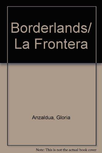 9780933216488: Borderlands/ La Frontera