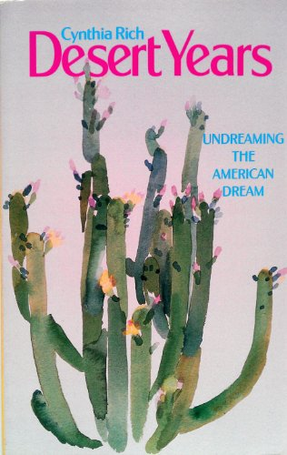 9780933216679: Desert Years: Undreaming the American Dream