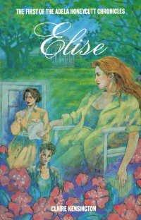 9780933216792: Elise (Adela Honeycutt Chronicles)