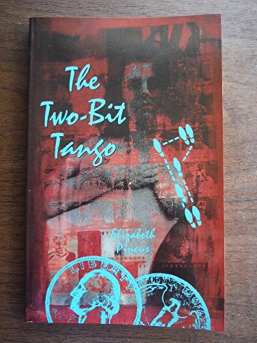 9780933216884: The Two-Bit Tango