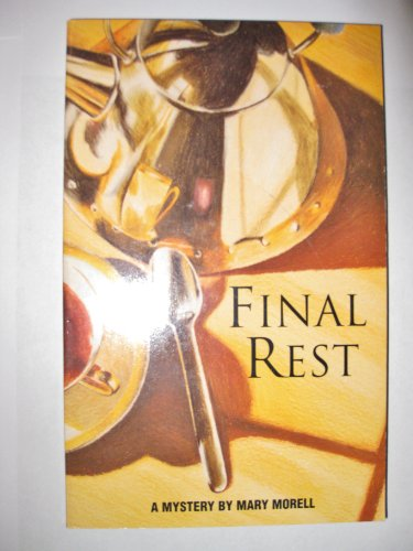 9780933216945: Final Rest: A Mystery