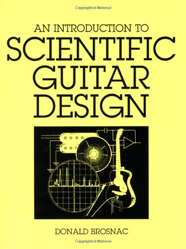 9780933224018: An Introduction to Scientific Guitar Design