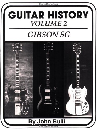9780933224209: Guitar History: Gibson SG