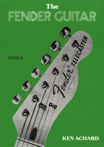 The Fender Guitar (Reissue): Archard, Ken