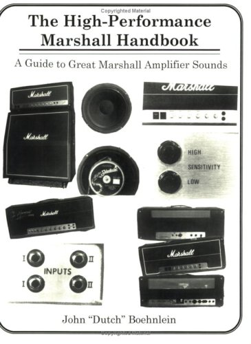 9780933224803: The High Performance Marshall Handbook: A Guide to Great Marshall Amplifier Sounds