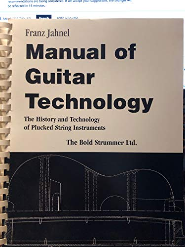 9780933224995: Manual of Guitar Technology: The History and Technology of Plucked String Instruments
