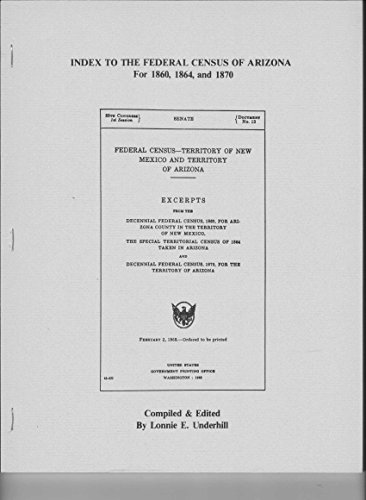 Index to the Federal census of Arizona: Lonnie E Underhill