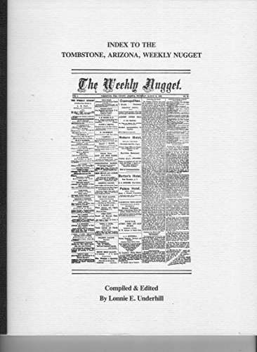 Index to the Tombstone, Arizona, Weekly nugget: Lonnie E Underhill