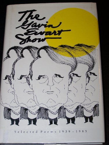 9780933248052: The Gavin Ewart Show: Selected Poems 1939-1985