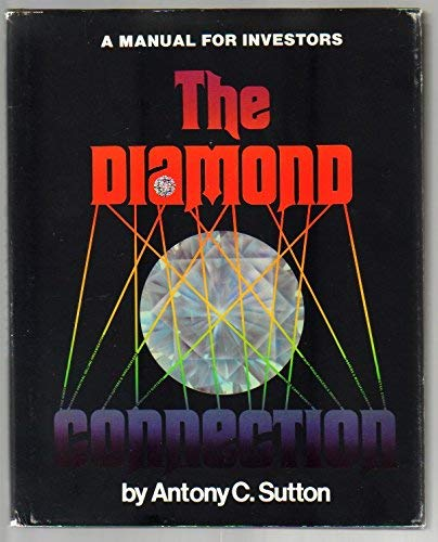 9780933252004: The diamond connection: A manual for investors