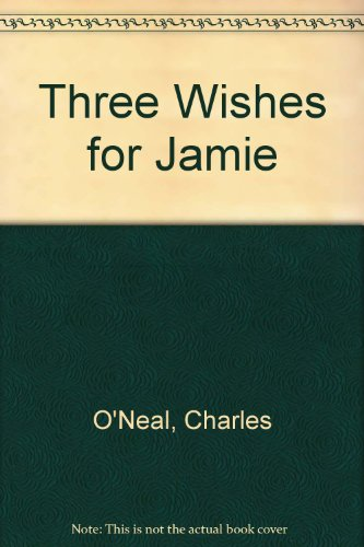 9780933256095: Three Wishes for Jamie