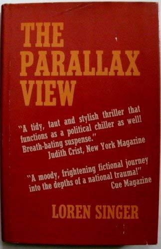 The Parallax View.: Singer ,Loren.