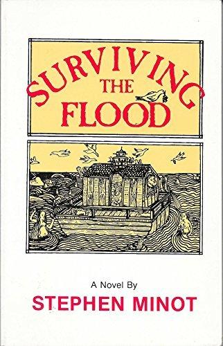Surviving the Flood: Stephen Minot
