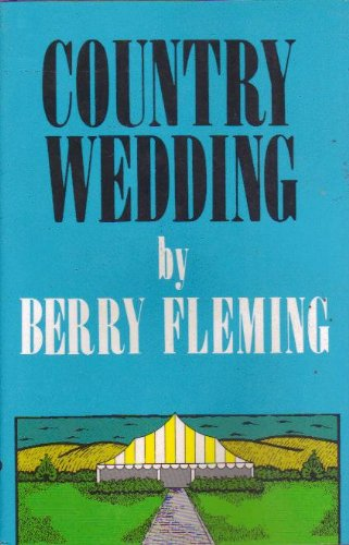 Country Wedding (9780933256743) by Berry Fleming