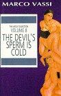 The Devil's Sperm Is Cold (Vassi Collection): Vassi, Marco