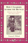 How I Learned to Ride the Bicycle: Willard, Frances Elizabeth
