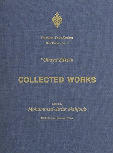 9780933273306: Obayd Zakani: Collected Works (Majmūʻah-'i mutūn-i Fārsī)