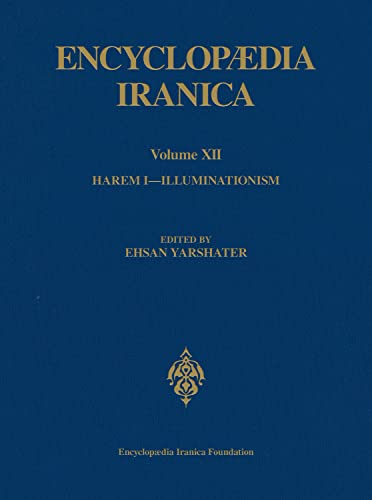 9780933273818: Encyclopaedia Iranica, Volume 12: Harem 1 - Illuminationism (Encyclopaedia Iranica, Volume 12)