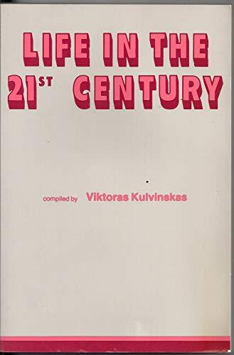 Life in the Twenty-First Century: Kulvinskas, Viktoras