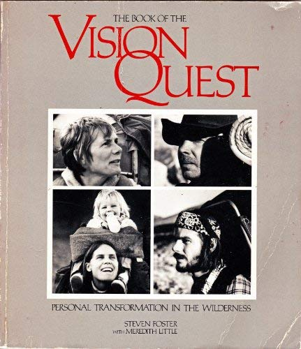 9780933280038: The Book of the Vision Quest: Personal Transformation in the Wilderness